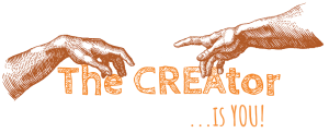 the CREAtor is you
