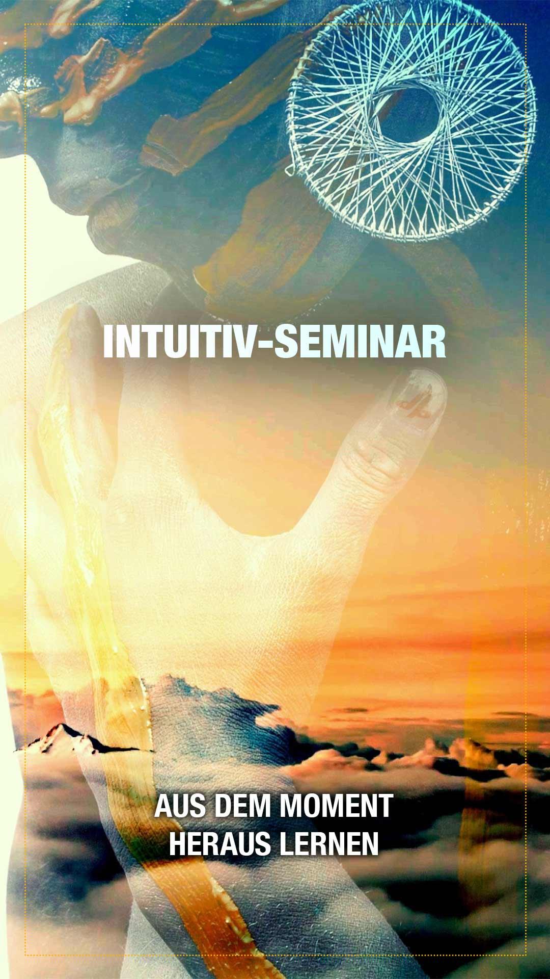 Intuitiv-Seminar